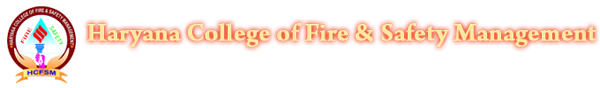 Haryana College of Fire & Safety